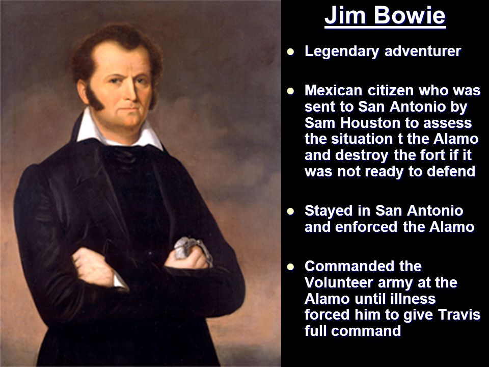 Jim Bowie Legendary adventurer