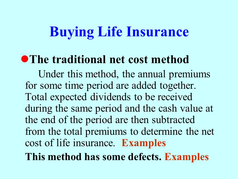 Buying Life Insurance The traditional net cost method