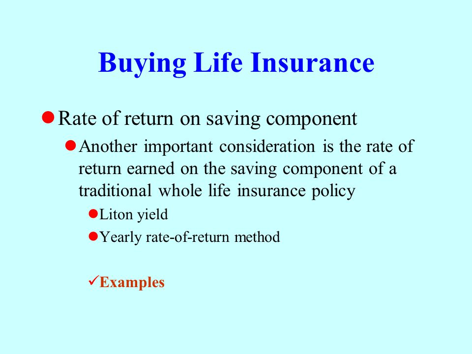Buying Life Insurance Rate of return on saving component