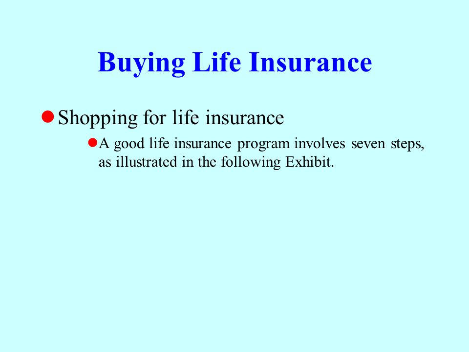 Buying Life Insurance Shopping for life insurance