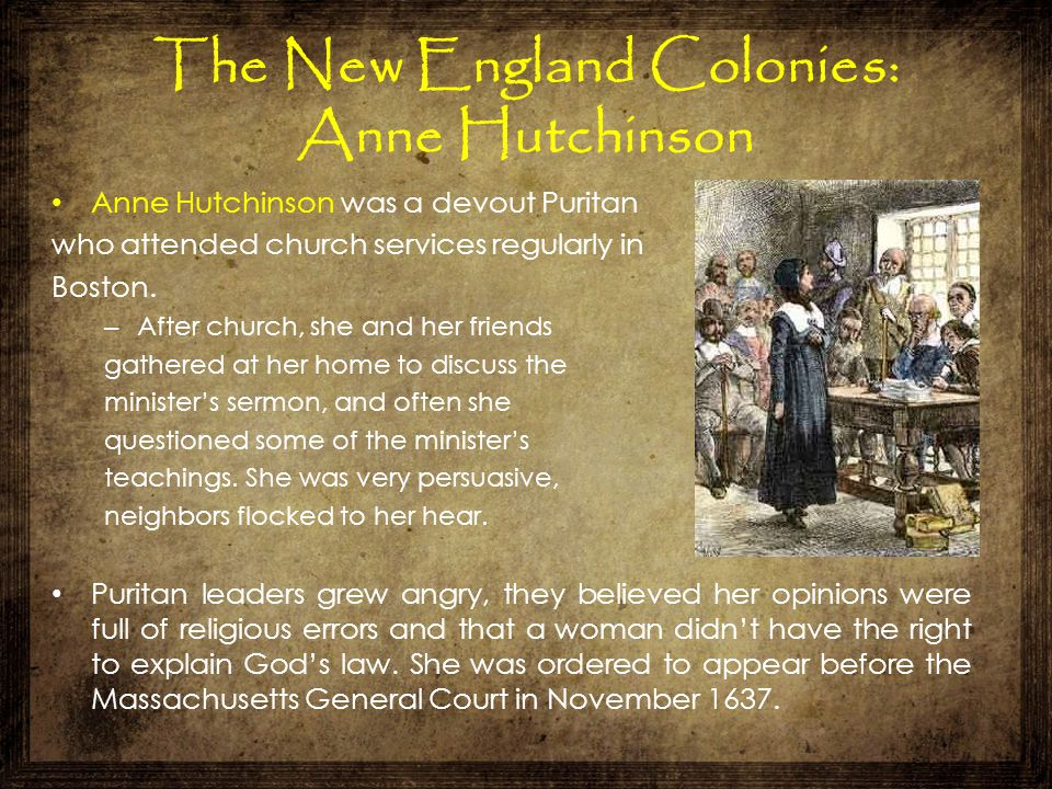 The New England Colonies: Anne Hutchinson