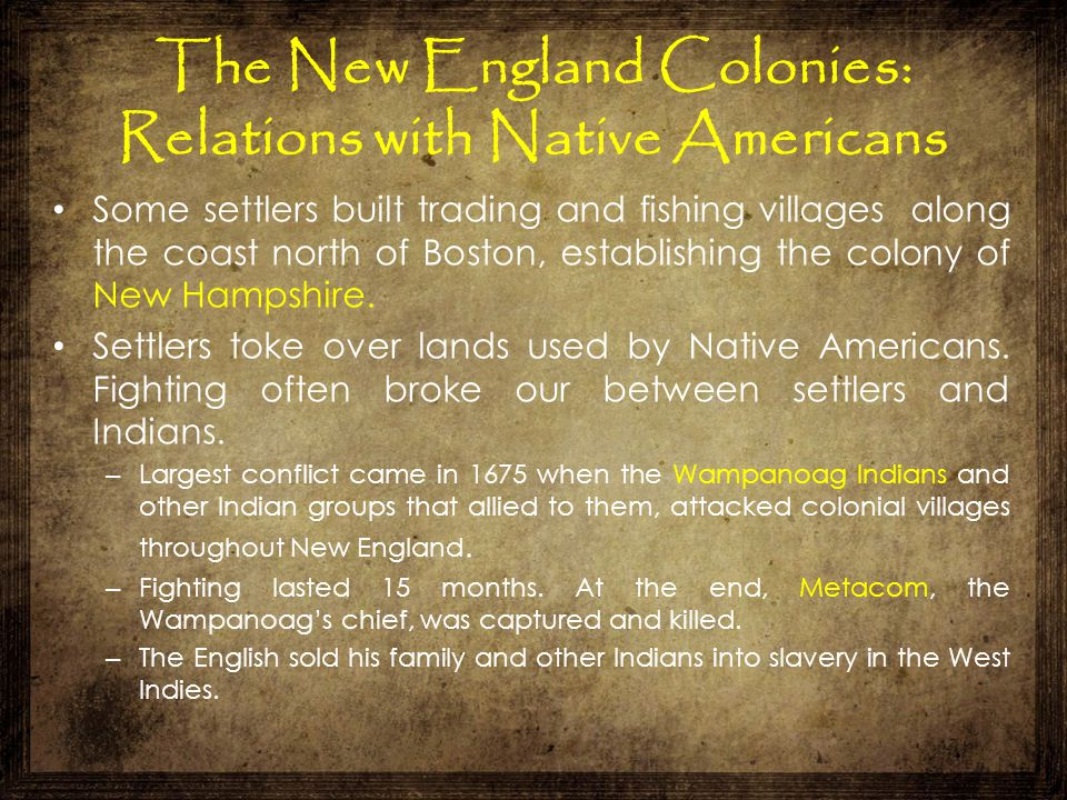 The New England Colonies: Relations with Native Americans