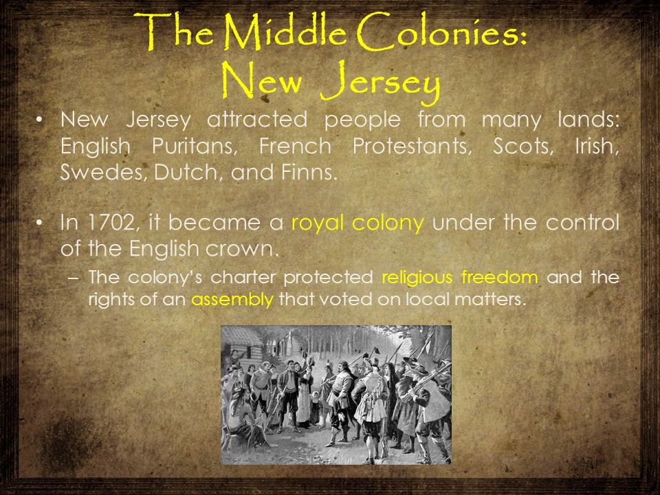 The Middle Colonies: New Jersey