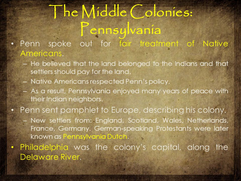 The Middle Colonies: Pennsylvania