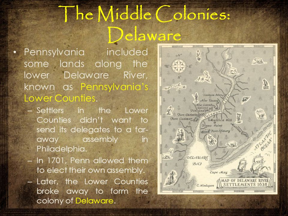 The Middle Colonies: Delaware