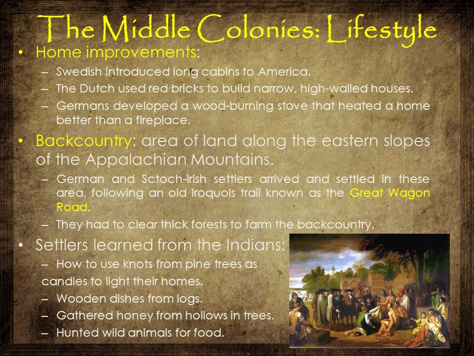 The Middle Colonies: Lifestyle
