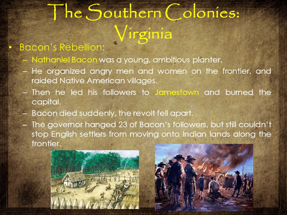 The Southern Colonies: Virginia