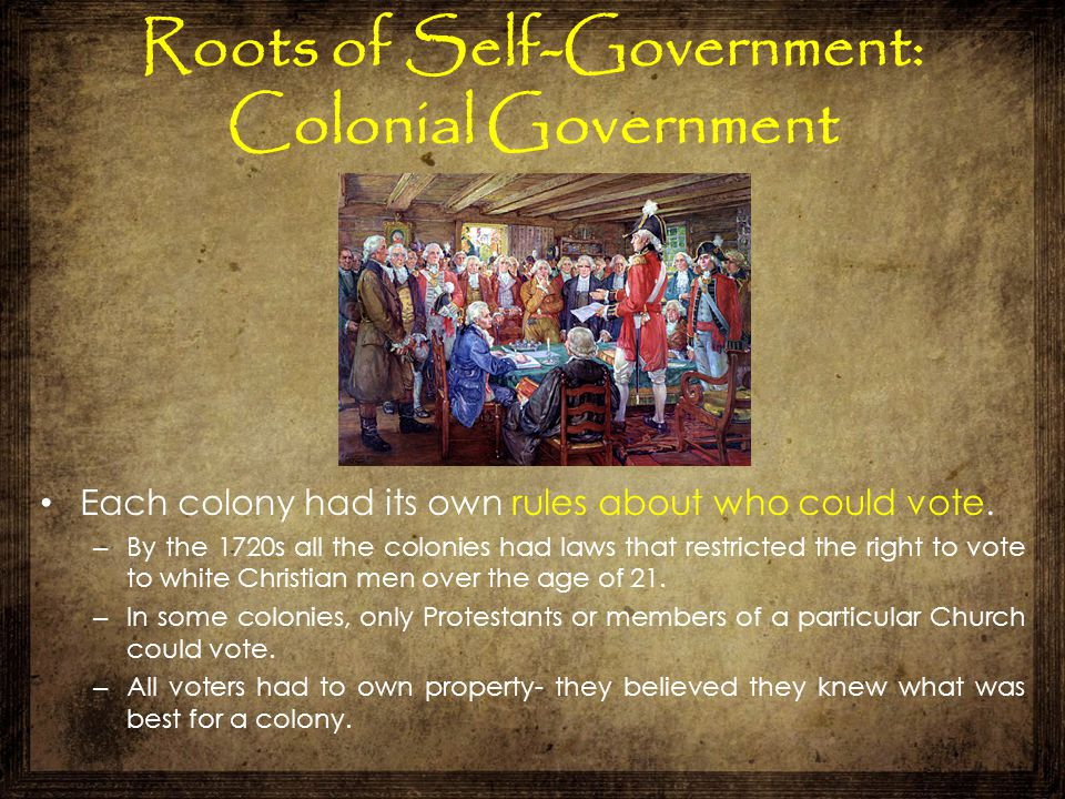 Roots of Self-Government: Colonial Government