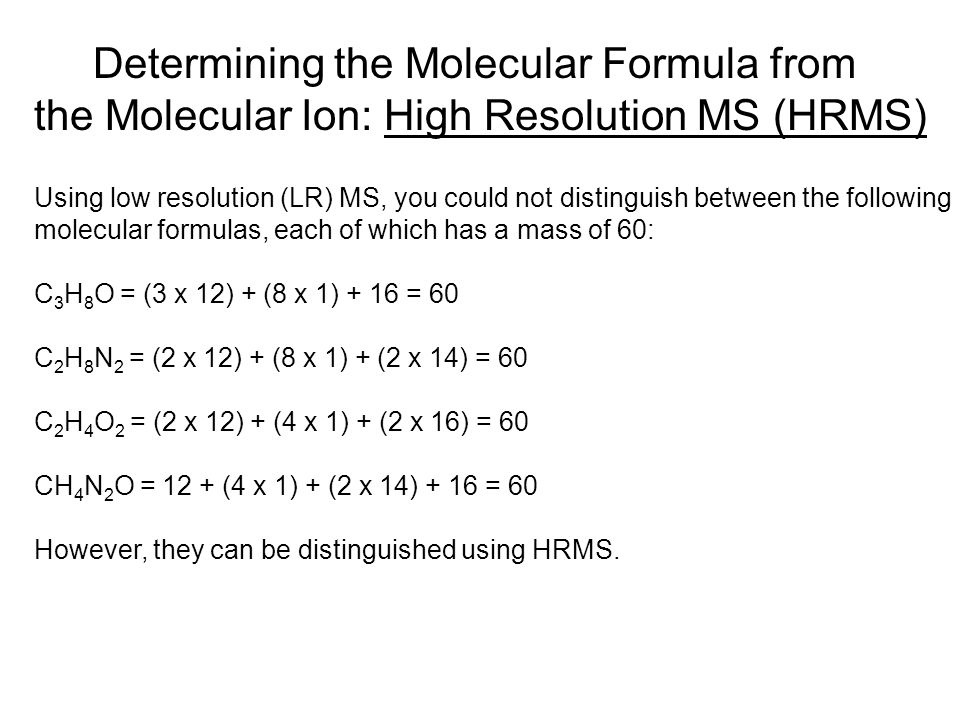 Determining the Molecular Formula from