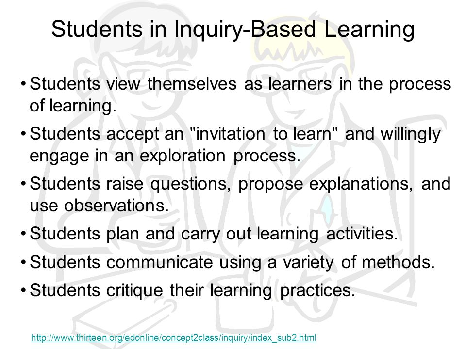 Students in Inquiry-Based Learning