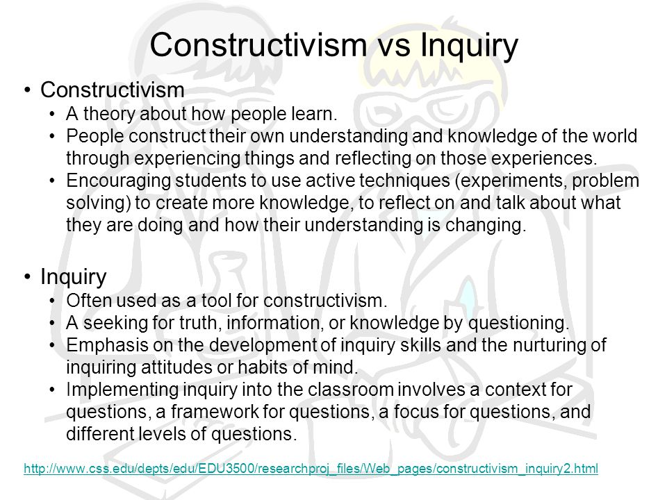 Constructivism vs Inquiry