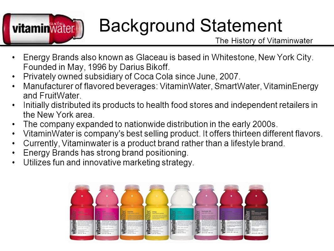 Background Statement The History of Vitaminwater