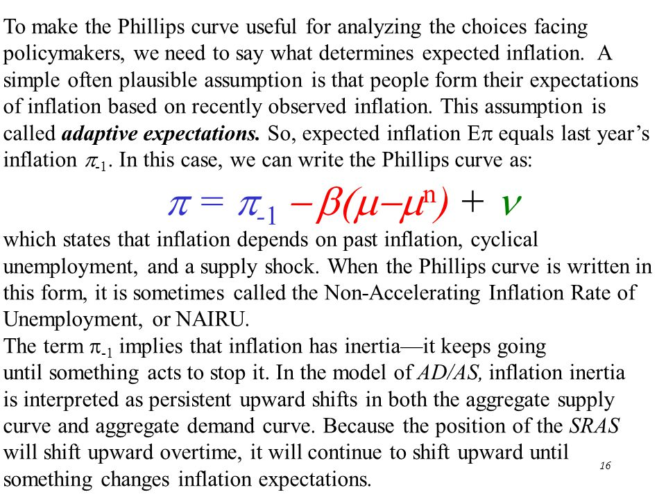 To make the Phillips curve useful for analyzing the choices facing