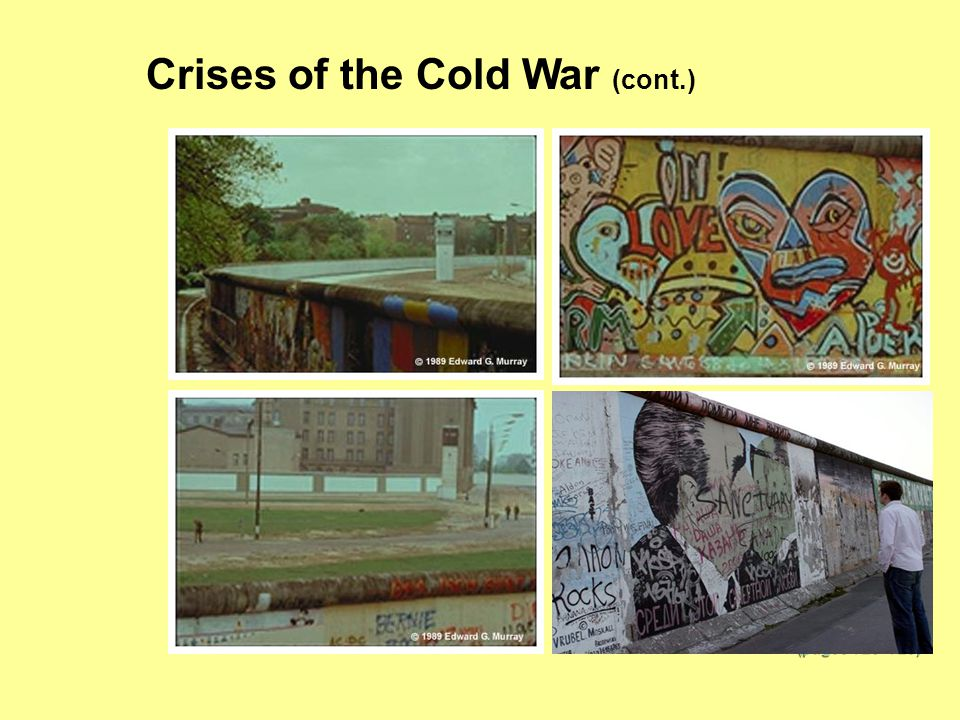 Crises of the Cold War (cont.)