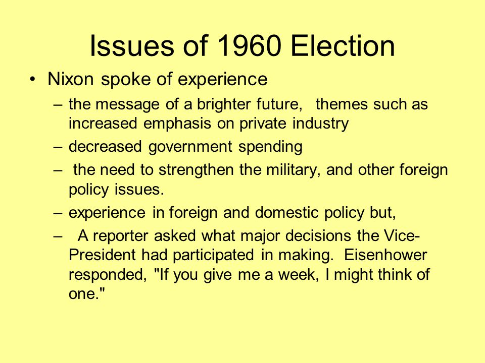 Issues of 1960 Election Nixon spoke of experience