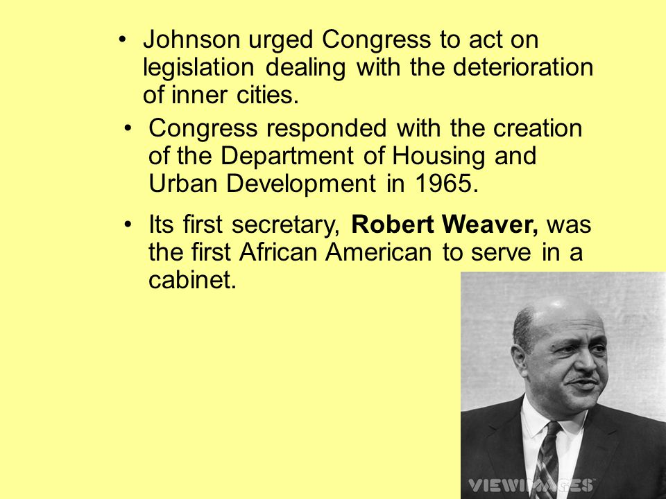 Johnson urged Congress to act on legislation dealing with the deterioration of inner cities.