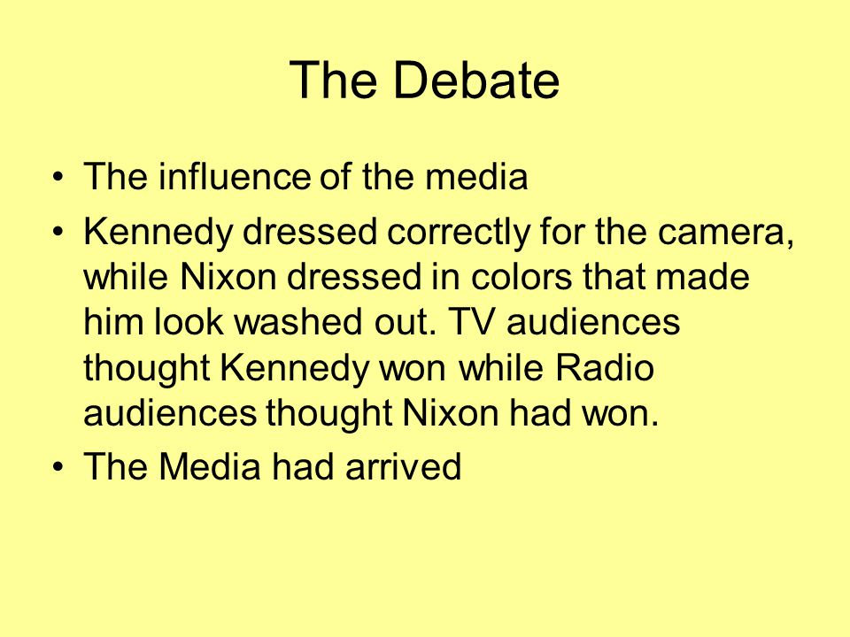The Debate The influence of the media