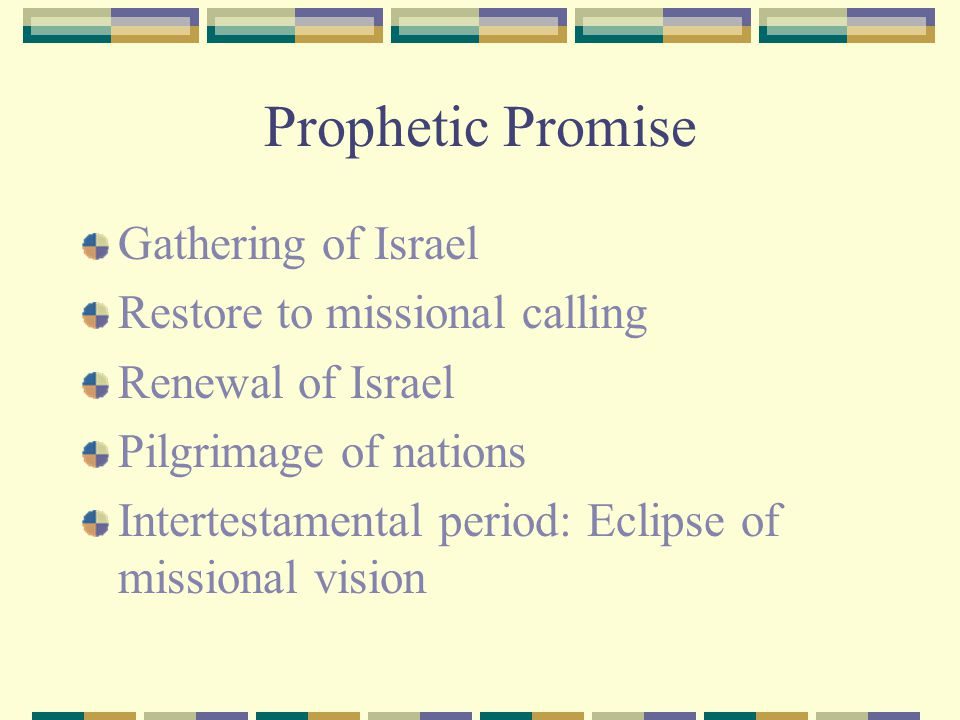 Prophetic Promise Gathering of Israel Restore to missional calling
