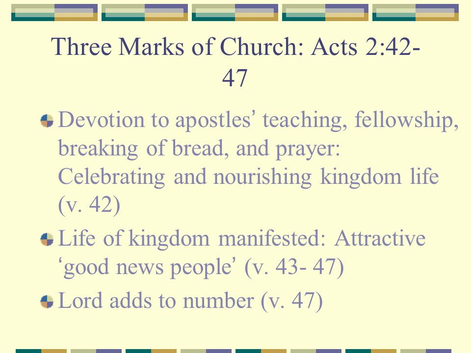 Three Marks of Church: Acts 2:42-47