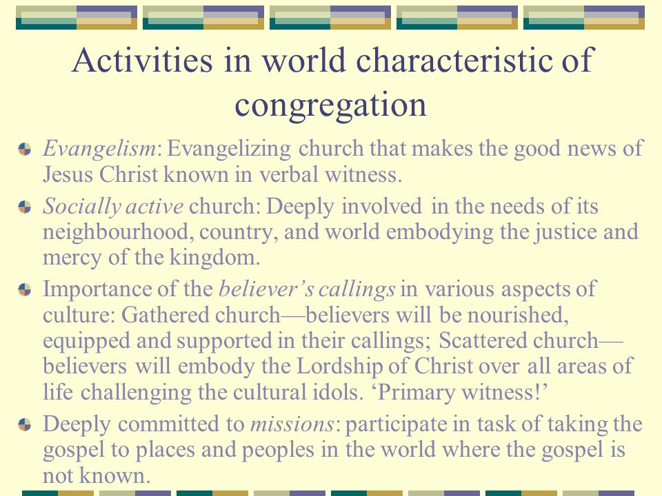 Activities in world characteristic of congregation