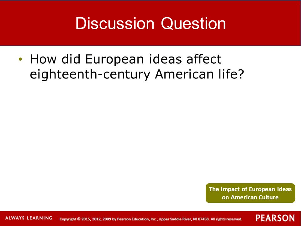 The Impact of European Ideas on American Culture