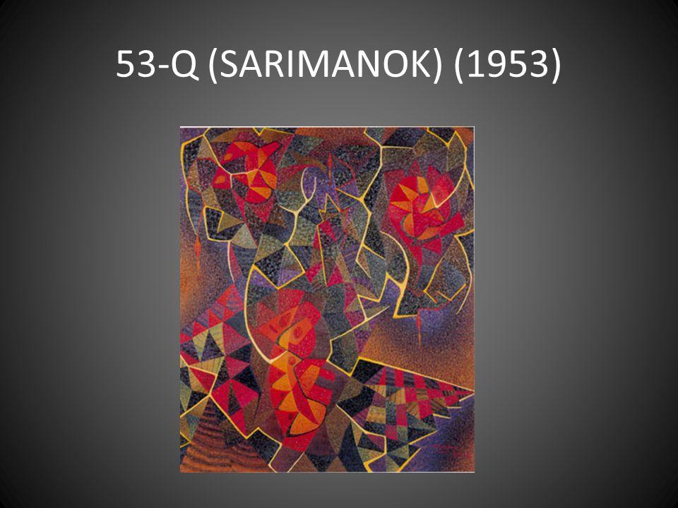 53-Q (SARIMANOK) (1953)