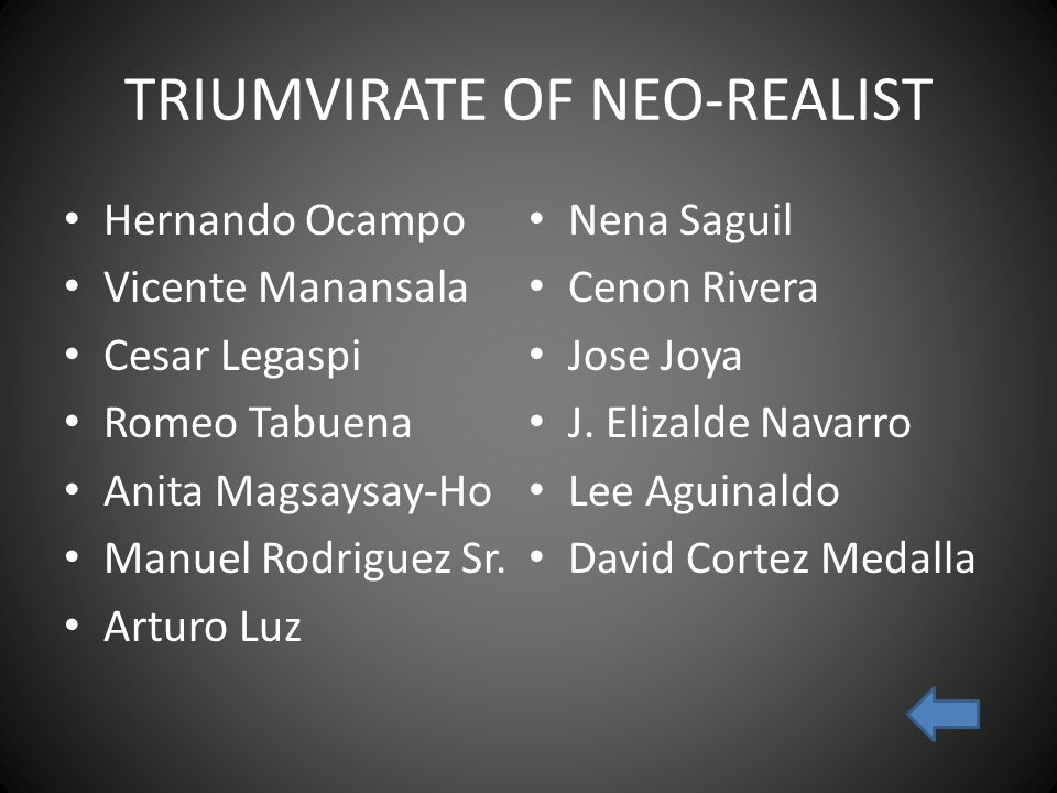 TRIUMVIRATE OF NEO-REALIST