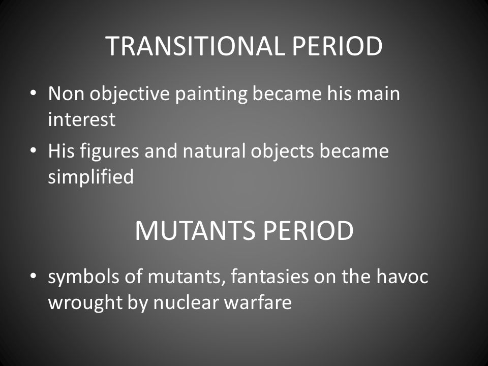 TRANSITIONAL PERIOD MUTANTS PERIOD