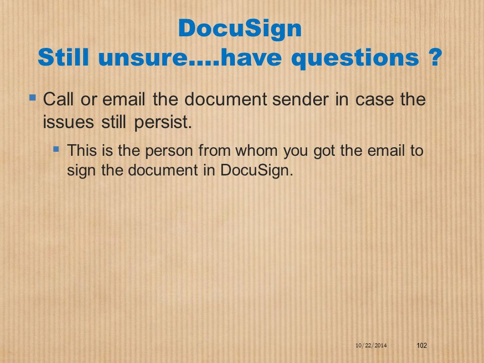 DocuSign Still unsure….have questions