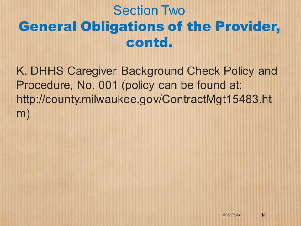 Section Two General Obligations of the Provider, contd.