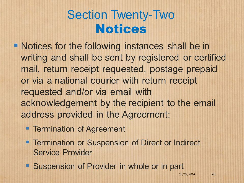 Section Twenty-Two Notices