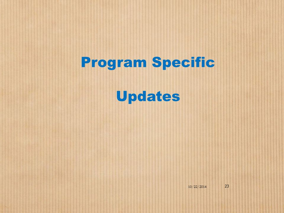 Program Specific Updates