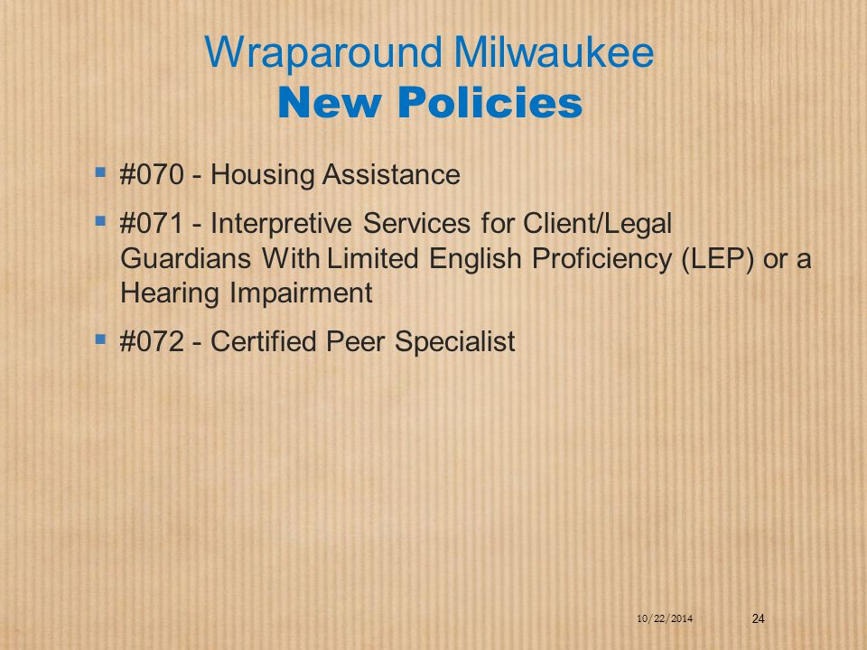 Wraparound Milwaukee New Policies