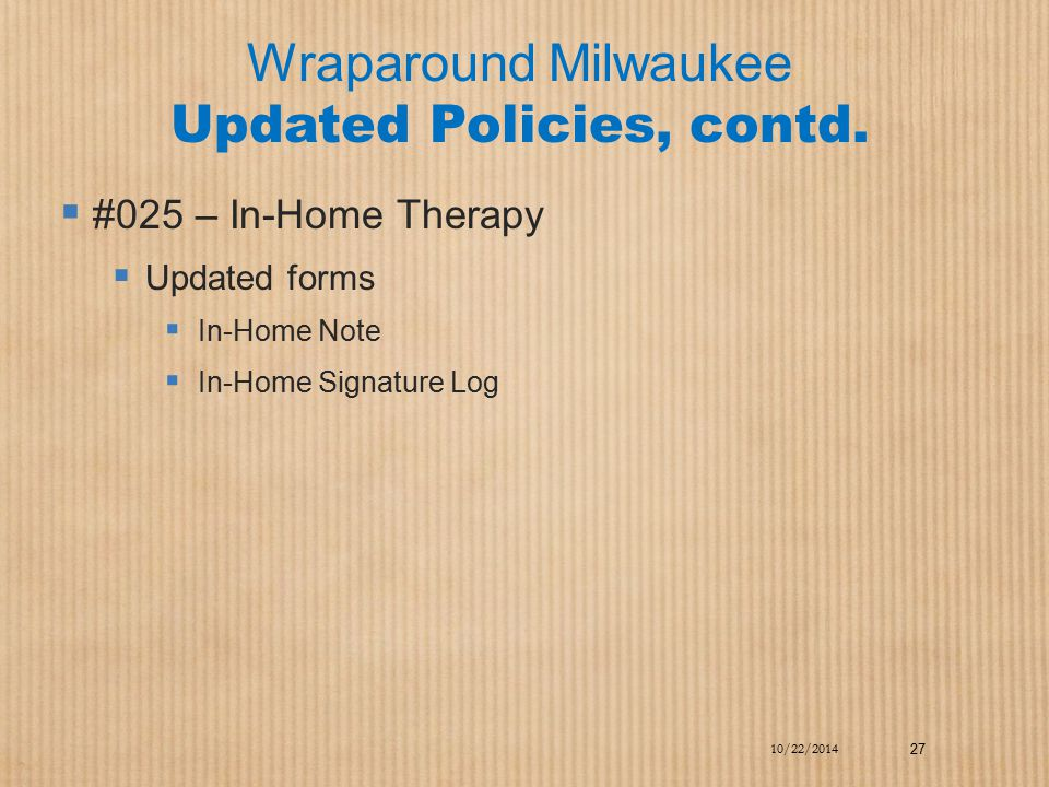 Wraparound Milwaukee Updated Policies, contd.
