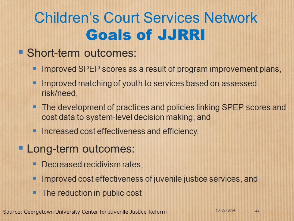 Children's Court Services Network Goals of JJRRI