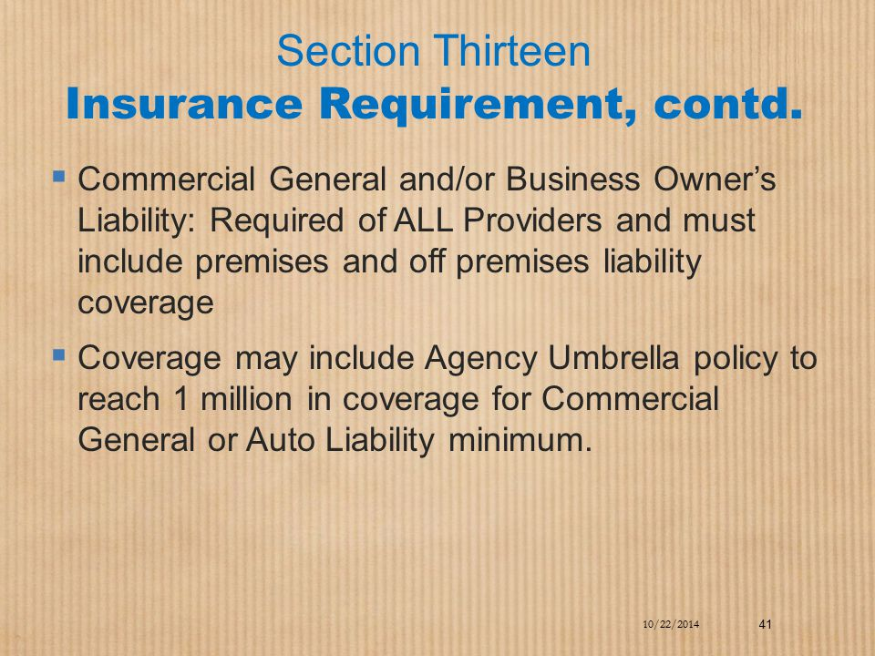 Section Thirteen Insurance Requirement, contd.