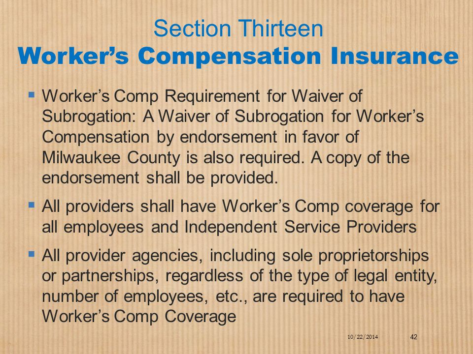 Section Thirteen Worker's Compensation Insurance