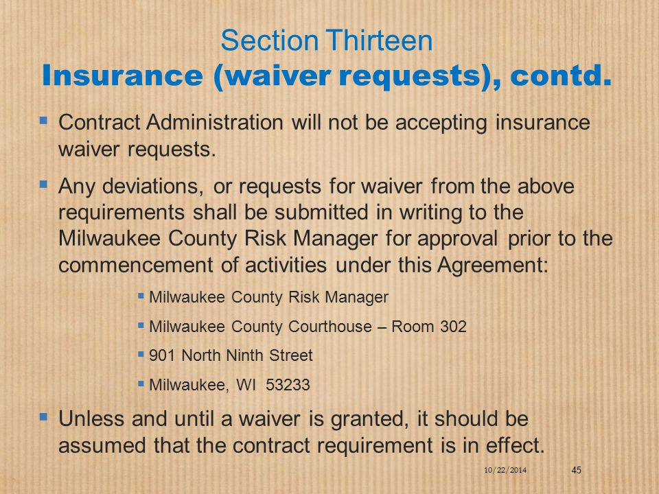 Section Thirteen Insurance (waiver requests), contd.