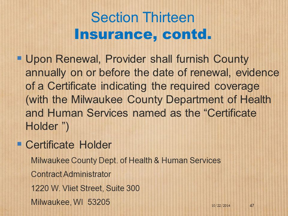 Section Thirteen Insurance, contd.