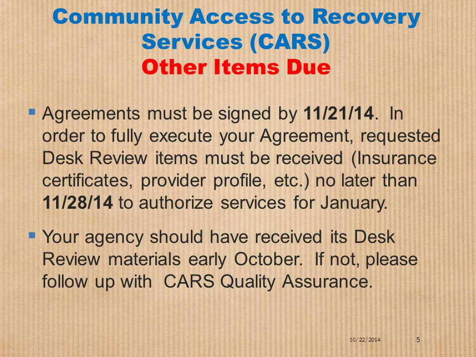 Community Access to Recovery Services (CARS) Other Items Due