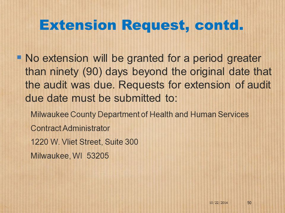 Extension Request, contd.