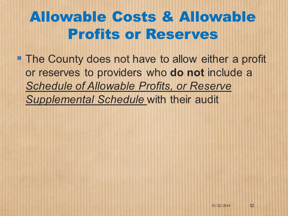 Allowable Costs & Allowable Profits or Reserves