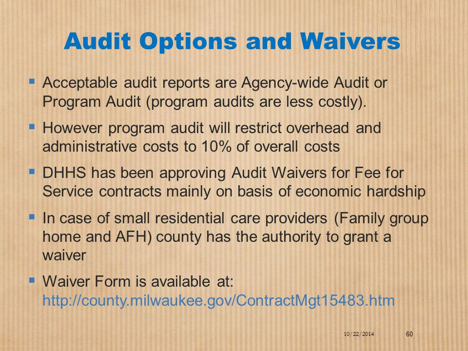 Audit Options and Waivers
