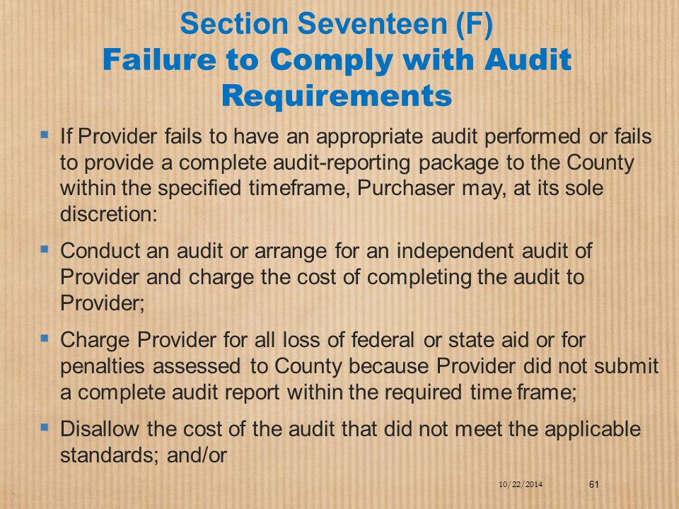 Section Seventeen (F) Failure to Comply with Audit Requirements