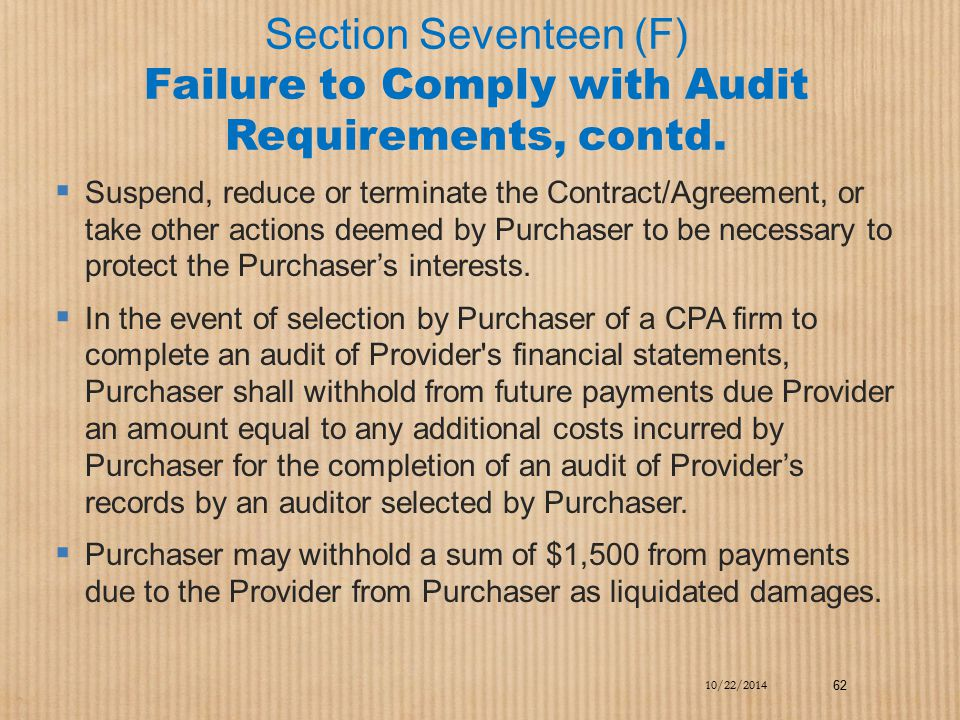 Section Seventeen (F) Failure to Comply with Audit Requirements, contd.