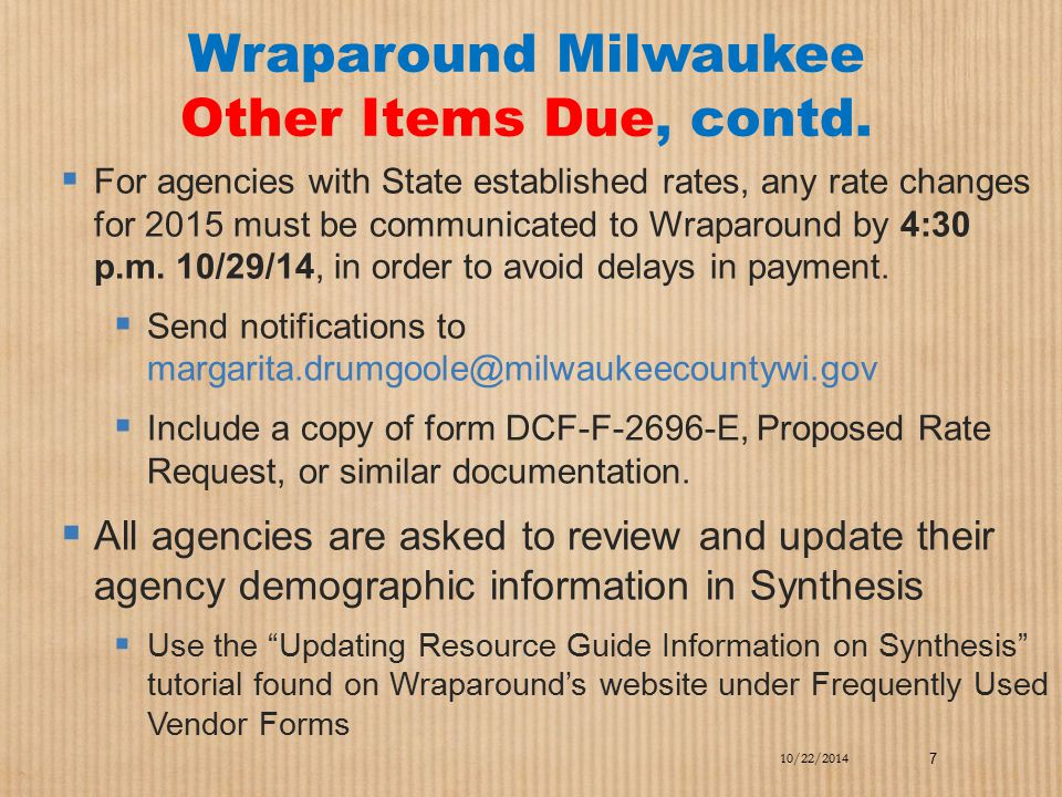 Wraparound Milwaukee Other Items Due, contd.