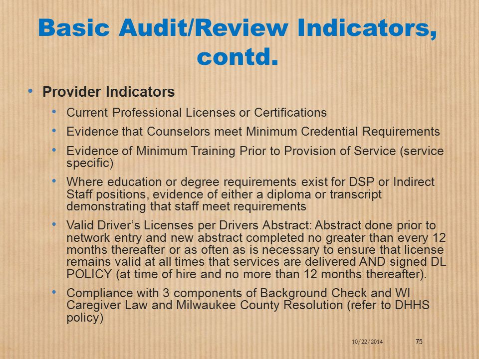 Basic Audit/Review Indicators, contd.