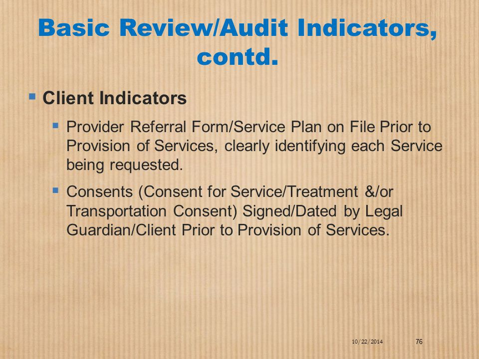 Basic Review/Audit Indicators, contd.