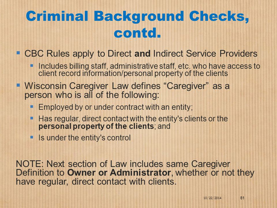 Criminal Background Checks, contd.