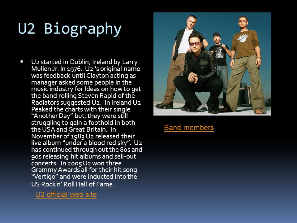 U2 Biography Band members U2 official web site